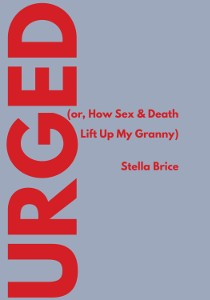 Stella Brice | Urged