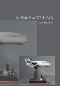 Mary McGinnis | See With Your Whole Body