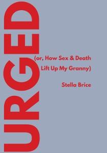 Stella Brice | Urged